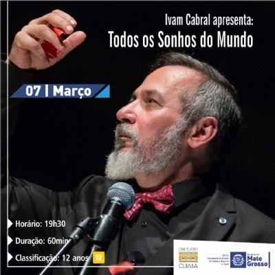 Cine Teatro Cuiabá recebe a peça Todos os Sonhos do Mundo de Ivam Cabral