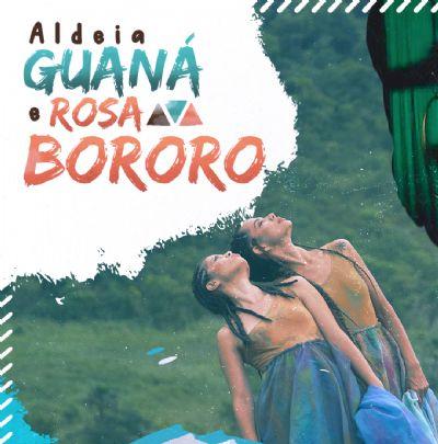 Aldeia Guaná e Rosa Bororo acontece de 7 a 18 de junho com programação híbrida