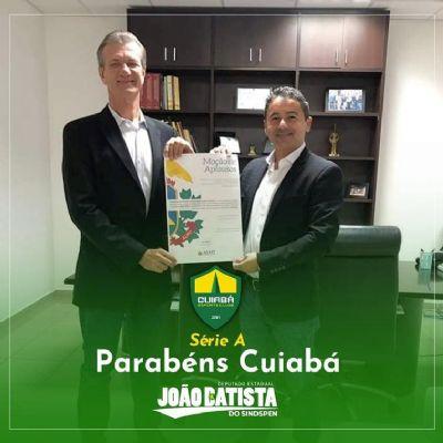 Deputado João Batista comemora ingresso de time cuiabano na Série A