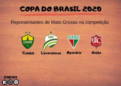 Times mato-grossense conhecem adversários na Copa do Brasil
