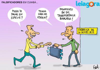 Falsificadores em Cuiabá. . .