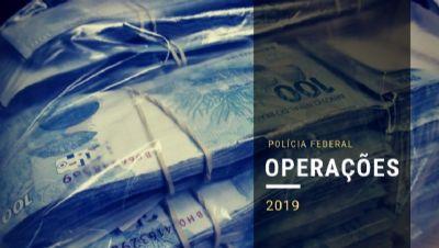 Mato Grosso e outros dois Estados são alvos da PF para combater lavagem de dinheiro e tráfico de drogas