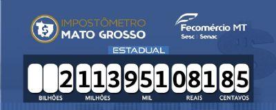 Mato Grosso atinge a marca de R$ 2,1 bilhões recolhidos em tributos