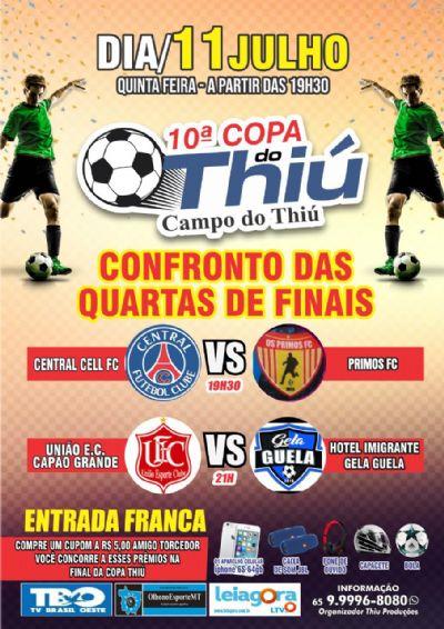 10ª Copa do Thiú: dois confrontos começam a definir a semifinal da competição